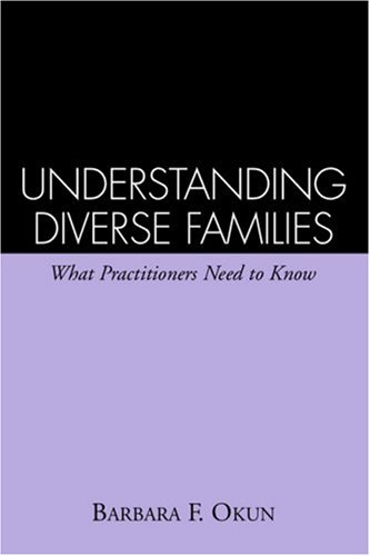 Understanding Diverse Families What Practitioners Need to Know  1996 edition cover