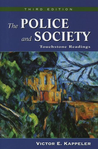 Police and Society Touchstone Readings 3rd 2006 9781577664178 Front Cover