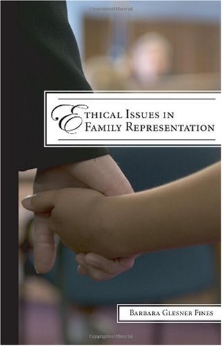 Ethical Issues in Family Representation   2010 edition cover