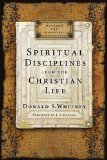 Spiritual Disciplines for the Christian Life   2014 9781615216178 Front Cover
