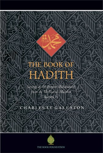 Book of Hadith Sayings of the Prophet Muhammad from the Mishkat al Masabih  2007 edition cover