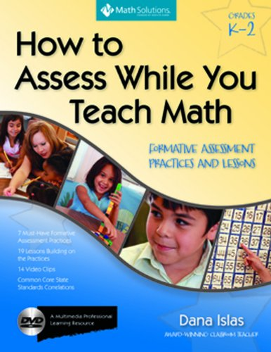 How to Assess While You Teach Math Formative Assessment Practices and Lessons  2011 edition cover