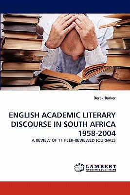English Academic Literary Discourse in South Africa 1958-2004  N/A 9783838390178 Front Cover