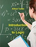 Introduction to Logic: And to the Methodology of Deductive Sciences  0 edition cover