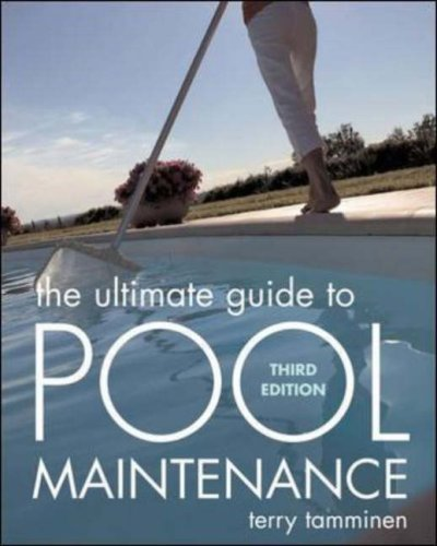 Ultimate Guide to Pool Maintenance  3rd 2007 (Revised) edition cover