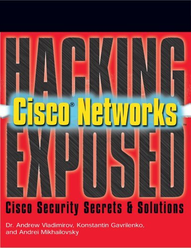 Hacking Exposed Cisco Networks Cisco Security Secrets and Solutions  2006 9780072259179 Front Cover