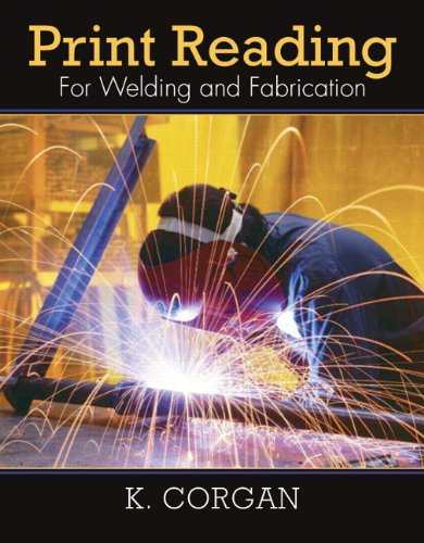 Print Reading for Welding and Fabrication   2011 edition cover