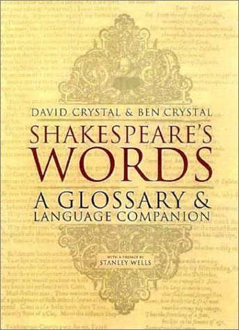Shakespeare's Words A Glossary and Language Companion  2004 edition cover