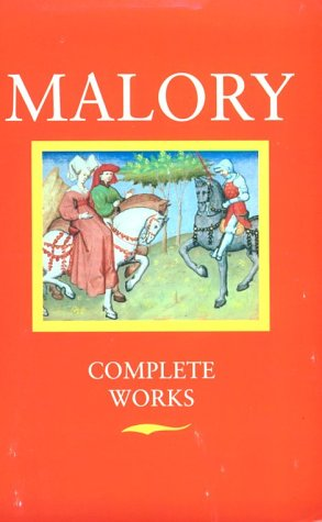 Thomas Malory - Complete Works  2nd 1977 (Revised) 9780192812179 Front Cover