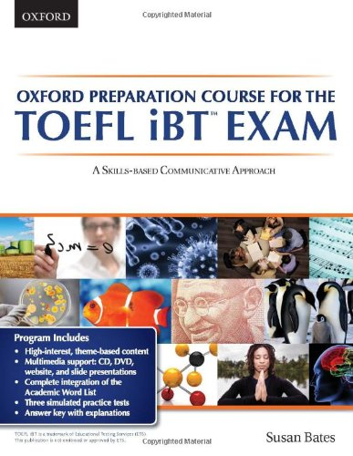 Oxford Preparation Course for the TOEFL iBT Exam A Skills-Based Communicative Approach  2011 edition cover