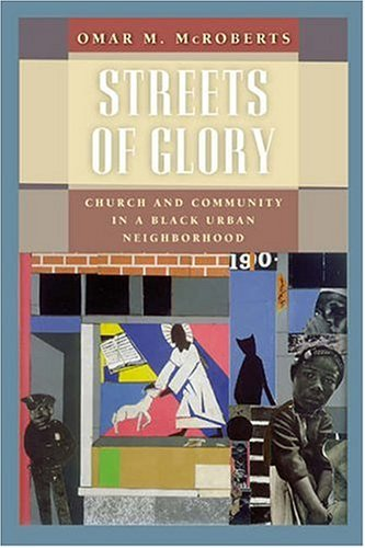 Streets of Glory Church and Community in a Black Urban Neighborhood  2005 edition cover