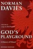 God's Playground A History of Poland, Volume 1 (Revised Edition) 2nd 2005 (Revised) 9780231128179 Front Cover