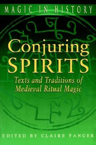 Conjuring Spirits Texts and Traditions of Medieval Ritual Magic  1998 edition cover