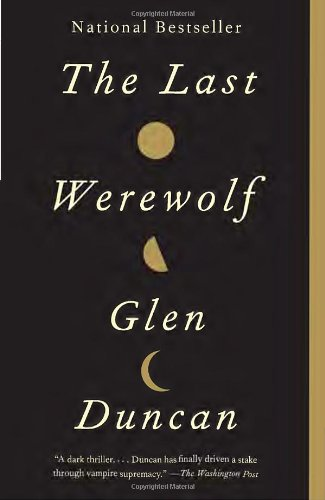 Last Werewolf  N/A 9780307742179 Front Cover