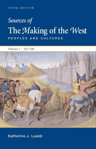 Sources of the Making of the West - Peoples and Cultures To 1740 3rd 2008 edition cover