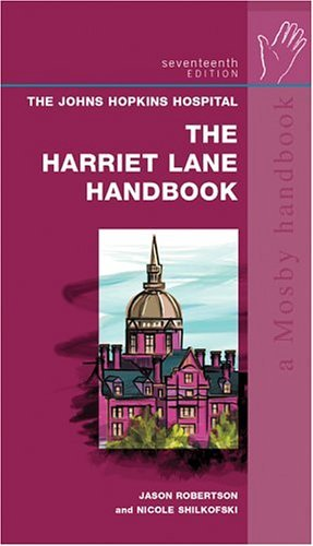 Harriet Lane Handbook A Manual for Pediatric House Officers 17th 2005 (Revised) edition cover