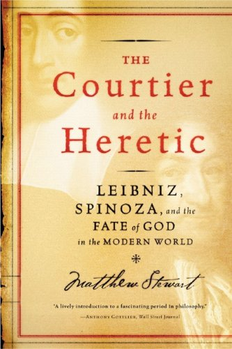 Courtier and the Heretic Leibniz, Spinoza and the Fate of God in the Modern World N/A edition cover