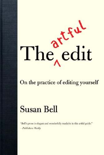 Artful Edit On the Practice of Editing Yourself  2008 edition cover