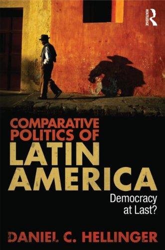Comparative Politics of Latin America Democracy at Last?  2011 edition cover