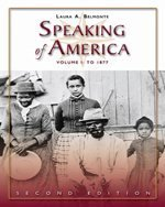 Speaking of America Readings in U. S. History - To 1877 2nd 2007 (Revised) edition cover