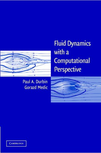 Fluid Dynamics with a Computational Perspective   2007 9780521850179 Front Cover