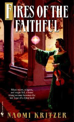 Fires of the Faithful A Novel  2002 9780553585179 Front Cover