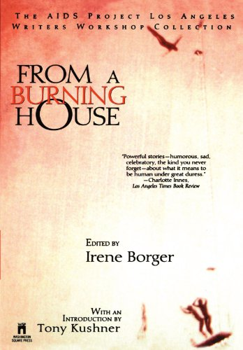 From a Burning House The AIDS Project Los Angeles Writers Workshop Collection  1996 9780671535179 Front Cover