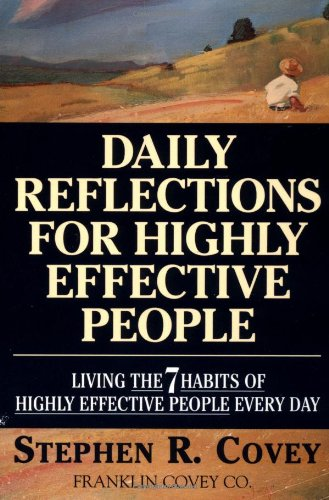Daily Reflections for Highly Effective People Living the 7 Habits of Highly Effective People Every Day  1994 9780671887179 Front Cover