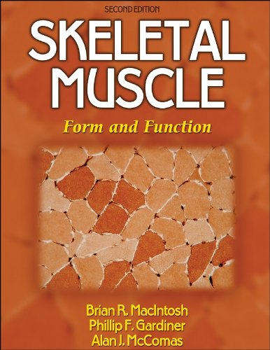 Skeletal Muscle Form and Function 2nd 2006 (Revised) edition cover