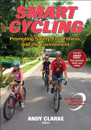 Smart Cycling Promoting Safety, Fun, Fitness, and the Environment  2010 edition cover
