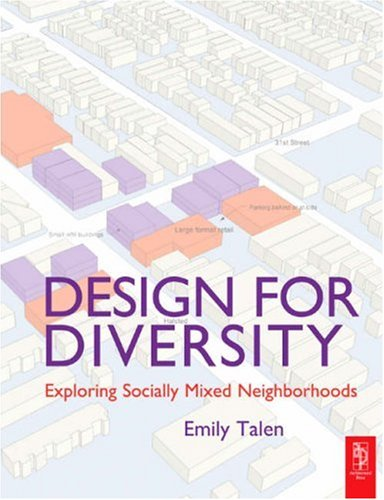 Design for Diversity Exploring Socially Mixed Neighborhoods  2008 9780750681179 Front Cover