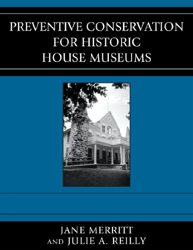 Preventive Conservation for Historic House Museums   2010 edition cover