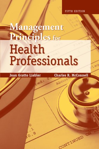 Management Principles for Health Professionals  5th 2008 (Revised) edition cover