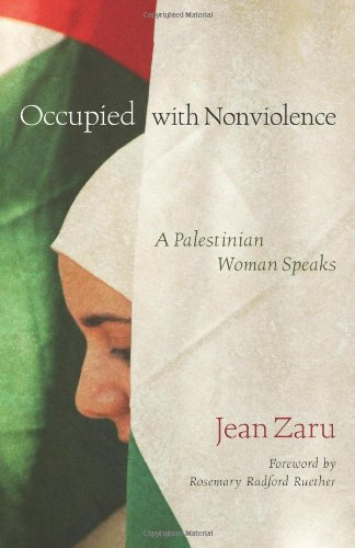 Occupied with Nonviolence A Palestinian Woman Speaks  2008 edition cover