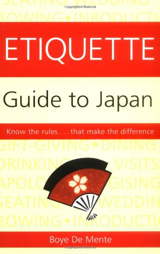 Etiquette Guide to Japan Know the Rules... That Make the Difference  1990 (Reprint) edition cover