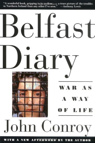 Belfast Diary : War as a Way of Life  1995 (Revised) edition cover