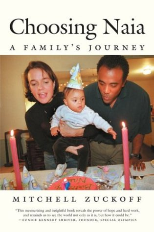 Choosing Naia : A Family's Journey  2003 edition cover