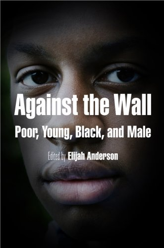 Against the Wall Poor, Young, Black, and Male  2008 edition cover