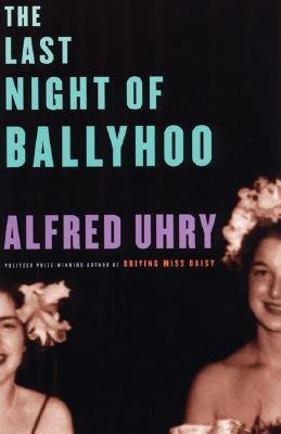Last Night of Ballyhoo  N/A edition cover