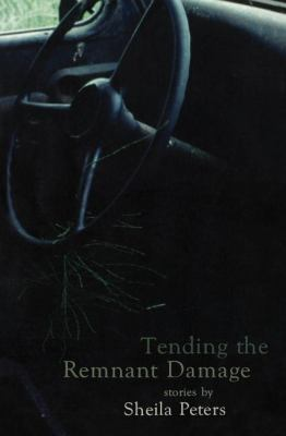 Tending the Remnant Damage   2001 9780888784179 Front Cover
