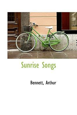 Sunrise Songs N/A 9781113474179 Front Cover