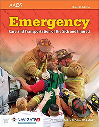 Emergency Care and Transportation of the Sick and Injured  11th 2017 (Revised) 9781284080179 Front Cover