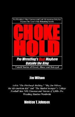 Chokehold Pro Wrestling's Real Mayhem Outside the Ring  2003 9781401072179 Front Cover