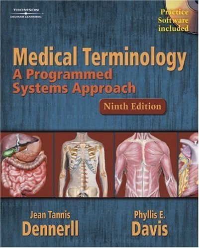 Medical Terminology A Programmed Systems Approach 9th 2005 edition cover
