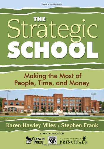 Strategic School Making the Most of People, Time, and Money  2008 edition cover