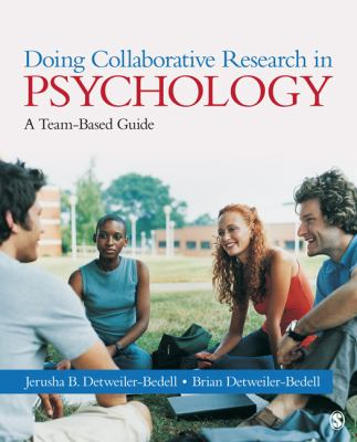 Doing Collaborative Research in Psychology A Team-Based Guide  2013 edition cover