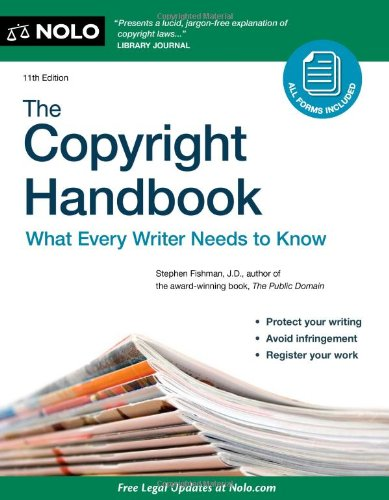 Copyright Handbook What Every Writer Needs to Know 11th 2011 (Revised) edition cover
