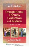Occupational Therapy Evaluation for Children  2nd 2014 (Revised) edition cover