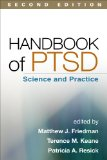 Handbook of PTSD, Second Edition Science and Practice 2nd 2014 (Revised) edition cover