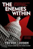 Enemies Within Communists, Socialists and Progressives in the U. S. Congress N/A 9781490575179 Front Cover